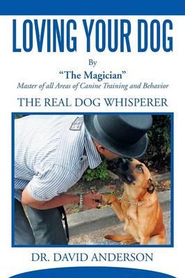 Loving Your Dog (Paperback)