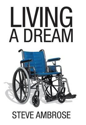 Living a Dream (Hardback)