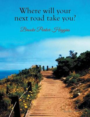 Where Will Your Next Road Take You? (Paperback)