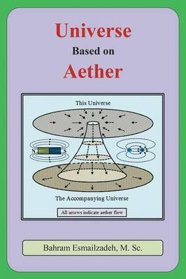 Universe Based on Aether (Paperback)