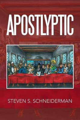 Apostlyptic (Paperback)