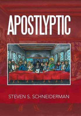Apostlyptic (Hardback)