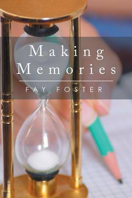 Making Memories (Paperback)