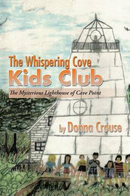 The Whispering Cove Kids Club: The Mysterious Lighthouse of Cave Point (Paperback)