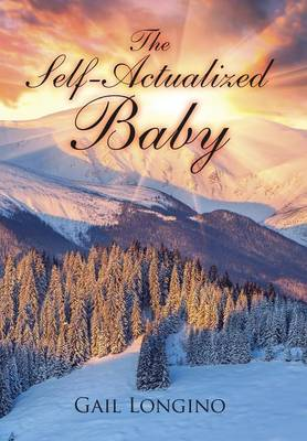 The Self-Actualized Baby (Hardback)