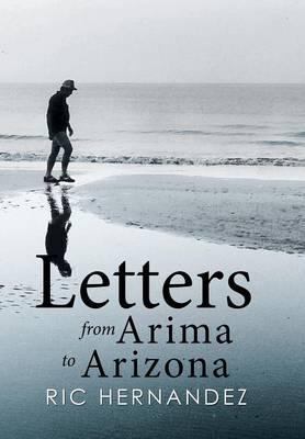 Letters from Arima to Arizona (Hardback)