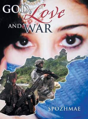 God, Love and War (Hardback)