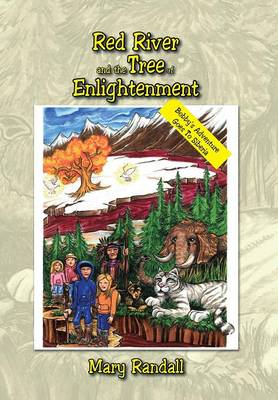Red River and the Tree of Enlightenment: Bobby's Adventure Goes to Siberia (Hardback)