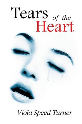 Tears of the Heart (Paperback)