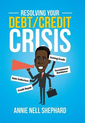 Resolving Your Debt/Credit Crisis (Hardback)