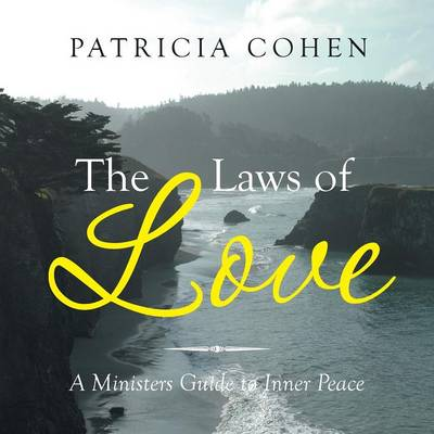 The Laws of Love: A Ministers Guide to Inner Peace (Paperback)