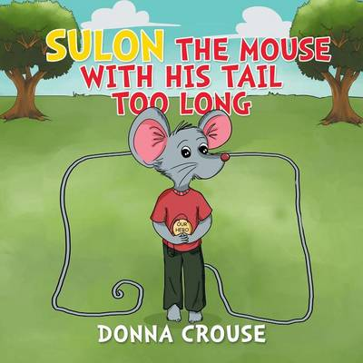 Sulon the Mouse with His Tail Too Long (Paperback)