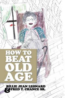 How to Beat Old Age (Paperback)