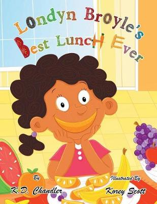 Londyn Broyle'S Best Lunch Ever (Paperback)