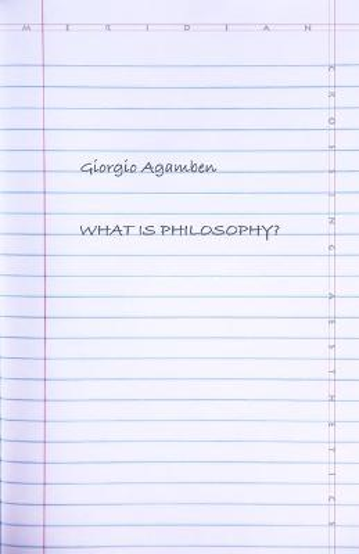 What Is Philosophy? - Meridian: Crossing Aesthetics (Paperback)