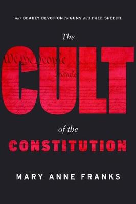 The Cult of the Constitution (Hardback)