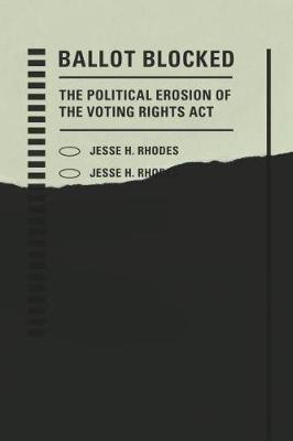 Ballot Blocked: The Political Erosion of the Voting Rights Act - Stanford Studies in Law and Politics (Paperback)