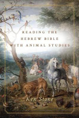 Cover Reading the Hebrew Bible with Animal Studies