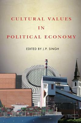 Cultural Values in Political Economy (Paperback)