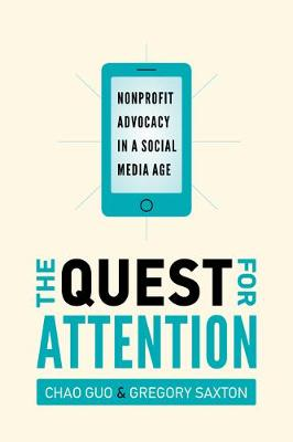 The Quest for Attention: Nonprofit Advocacy in a Social Media Age (Paperback)