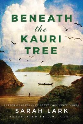 Beneath the Kauri Tree - The Sea of Freedom Trilogy 2 (Paperback)