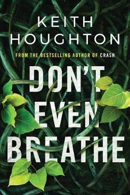 Don't Even Breathe - Maggie Novak Thriller 1 (Paperback)