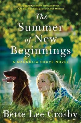 The Summer of New Beginnings: A Magnolia Grove Novel (Paperback)