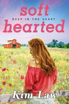 Softhearted - Deep in the Heart 2 (Paperback)
