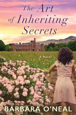 The Art of Inheriting Secrets: A Novel (Paperback)