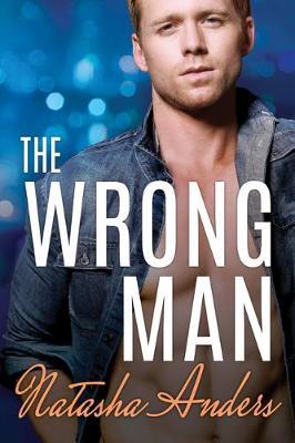 The Wrong Man - Alpha Men 3 (Paperback)
