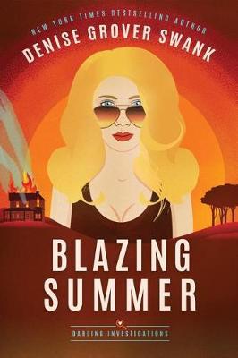 Blazing Summer - Darling Investigations 2 (Paperback)