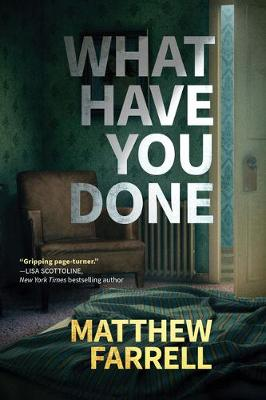 What Have You Done (Hardback)