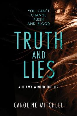 Truth and Lies - A DI Amy Winter Thriller 1 (Paperback)