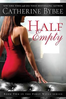 Half Empty - First Wives 2 (Paperback)
