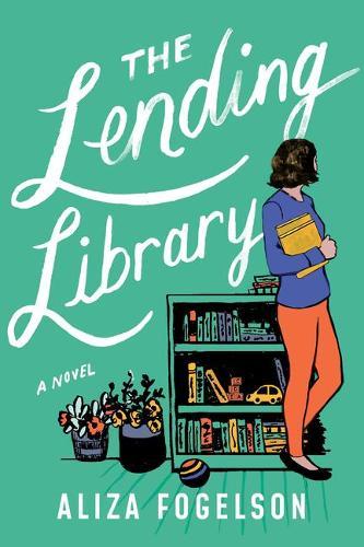 The Lending Library: A Novel (Paperback)