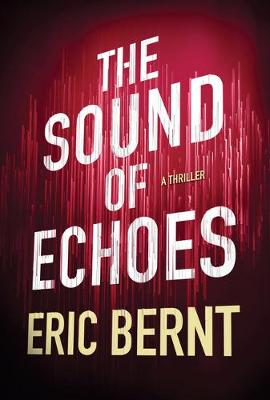 The Sound of Echoes - Speed of Sound Thrillers 2 (Paperback)