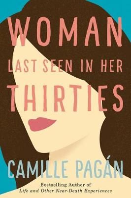 Woman Last Seen in Her Thirties: A Novel (Paperback)