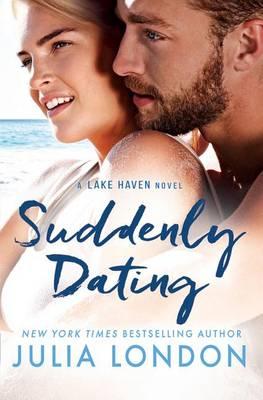 Suddenly Dating - A Lake Haven Novel 2 (Paperback)