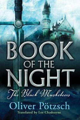 Book of the Night - The Black Musketeers 1 (Paperback)