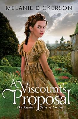 A Viscount's Proposal - The Regency Spies of London 2 (Paperback)
