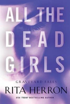 All the Dead Girls - Graveyard Falls 3 (Paperback)