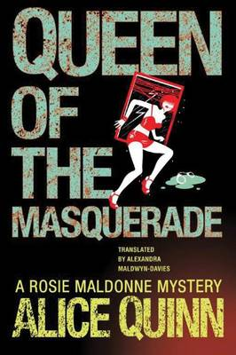 Queen of the Masquerade - Rosie Maldonne's World 3 (Paperback)