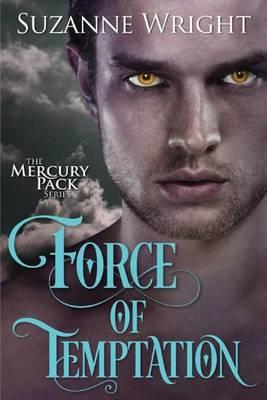 Force of Temptation - Mercury Pack 2 (Paperback)