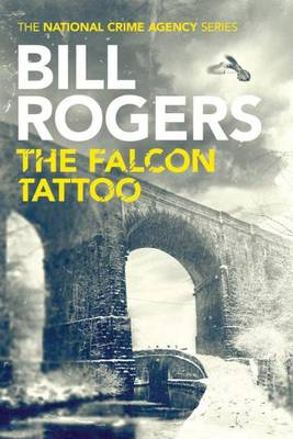 The Falcon Tattoo - The National Crime Agency 2 (Paperback)