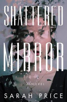 Shattered Mirror (Paperback)