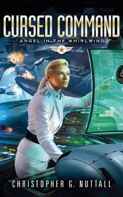 Cursed Command - Angel in the Whirlwind 3 (Paperback)