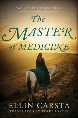 The Master of Medicine - The Secret Healer 2 (Paperback)