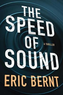 The Speed of Sound - Speed of Sound Thrillers 1 (Paperback)