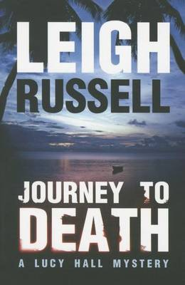 Journey to Death - A Lucy Hall Mystery 1 (Paperback)