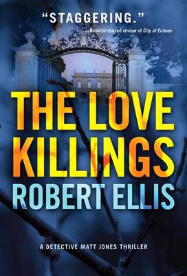 The Love Killings - Detective Matt Jones 2 (Paperback)